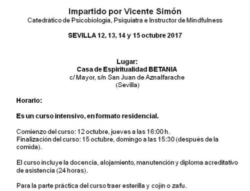 """Curso """"Mindfulness: el despliegue de la consciencia"""". Impartido por Vicente Simón. Del 12 al 15 octubre 2017"""
