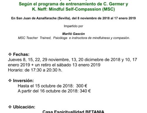 Programa MSC (Mindfulness self-compassion) Mindfulness y Auto-compasión. Del 8 de noviembre de 2018 al 17 enero 2019