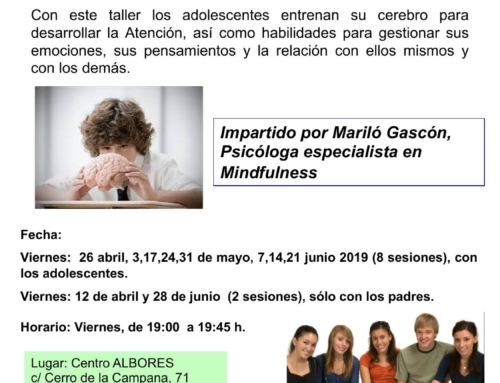Taller Mindfulness para adolescentes. Del 12 de abril al 28 de junio 2019.