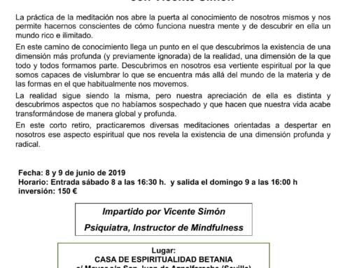 Retiro Mindfulness con Vicente Simón. 8 y 9 de junio en Sevilla