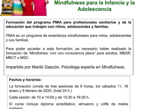 PMIA-programa Mindfulness para la infancia y la adolescencia (formación para profesionales). Enero 2020