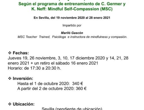 Programa Oficial MSC (Mindfulness self-compassion). Sevilla, del 19 de noviembre 2020 al 28 enero 2021
