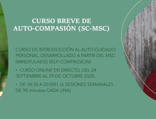 Curso Breve de AUTO-COMPASIÓN (SC-MSC) ONLINE (EN DIRECTO), del 24 de septiembre al 29 de octubre de 2020