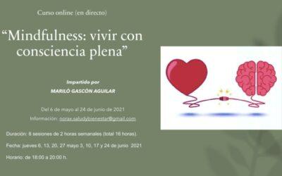 Curso online MINDFULNESS: Vivir con consciencia plena. Del 6 de mayo al 24 de junio 2021.