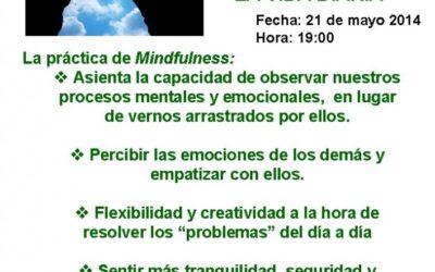 CONFERENCIA SOBRE MINDFULNESS EN LA VIDA DIARIA. 21 DE MAYO
