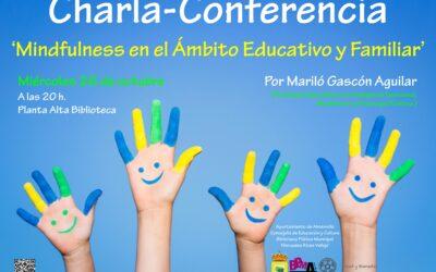 Conferencia Mindfulness en el ámbito educativo y familiar. Biblioteca de Almensilla. 26-10-2016