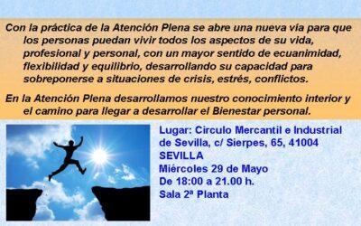 29 MAYO – TALLER DE INICIACIÓN A LA ATENCIÓN PLENA. (18:00 A 21:00) EN SEVILLA (CIRCULO MERCANTIL, CALLE SIERPES)